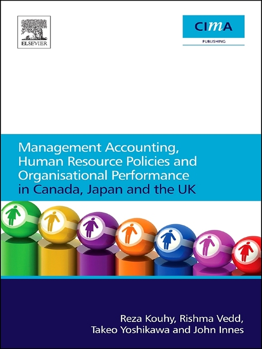 MANAGEMENT ACCOUNTING, HUMAN RESOURCE POLICIES AND ORGANISATIONAL PERFORMANCE IN CANADA, JAPAN AND THE UK (eBook)